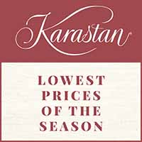 LOWEST PRICES OF THE SEASON  Now is the time to save on gorgeous  Karastan carpet and rugs.  Every Pattern. Every Color.